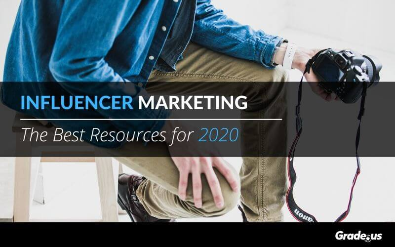 Influencer Marketing: The Best Resources for 2020